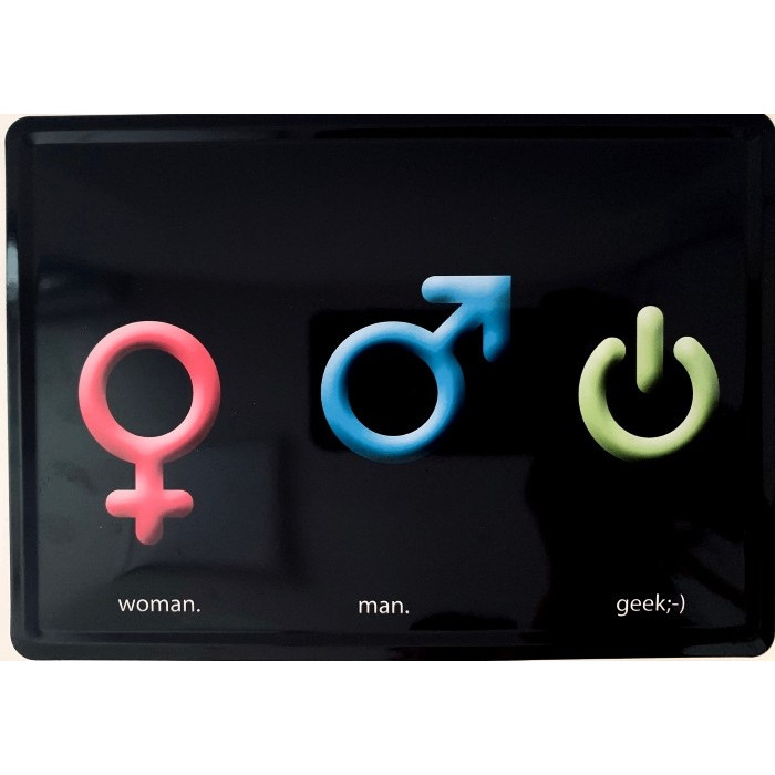 Woman - Man - Geek lol