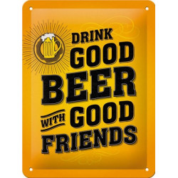 Drink Good Beer - With Good Friends - Chope de Bière