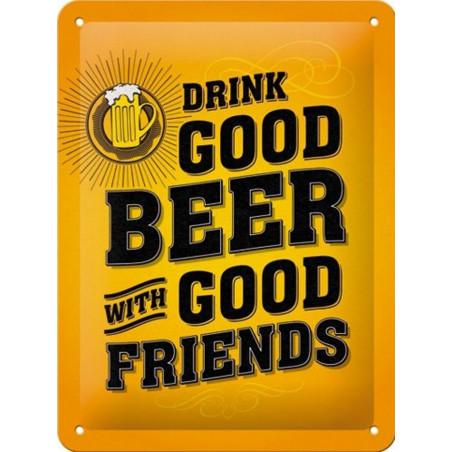 Drink Good Beer - With Good Friends - Chope de Bière