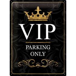 Panneau VIP - Parking Only