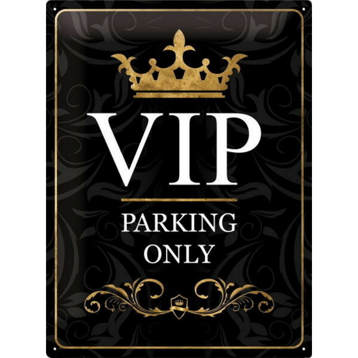 Panneau VIP - Parking Only