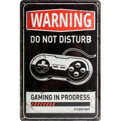 Warning - Gaming in Progress
