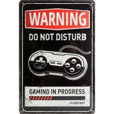 Warning - Gaming in Progress