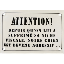 Attention Chien Agressif !...