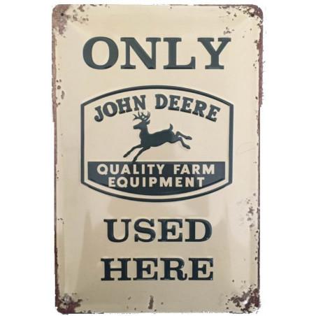 John Deere Only Used Here