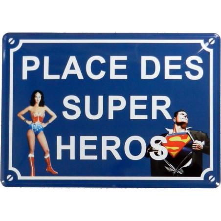 Place des Super Héros